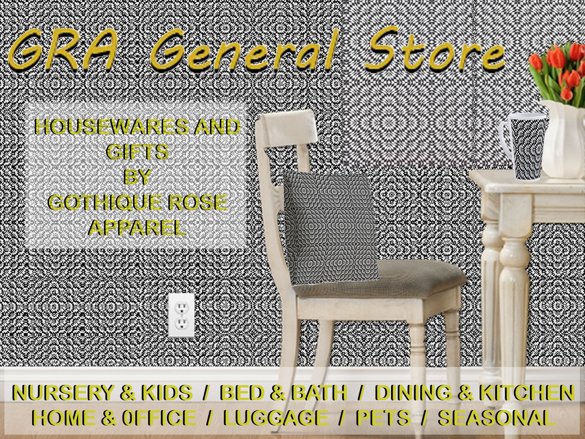 GRA General Store... Housewares and Gifts by Gothique Rose Apparel